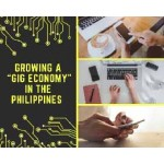 Growing a 'Gig Economy' in the Philippines
