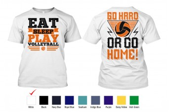 Perfect Prints - Cotton TShirt, Play Volleyball, Front and Back Print