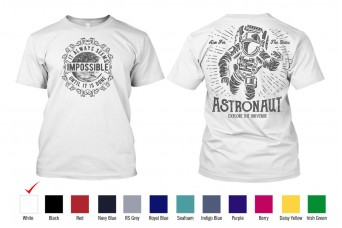 Perfect Prints - Cotton TShirt, Astronaut Explore The Universe, Front and Back Print