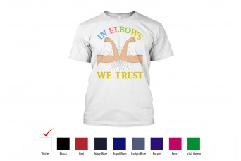 RAD - T-Shirt Cotton Front Design In Elbows We Trust, Covid